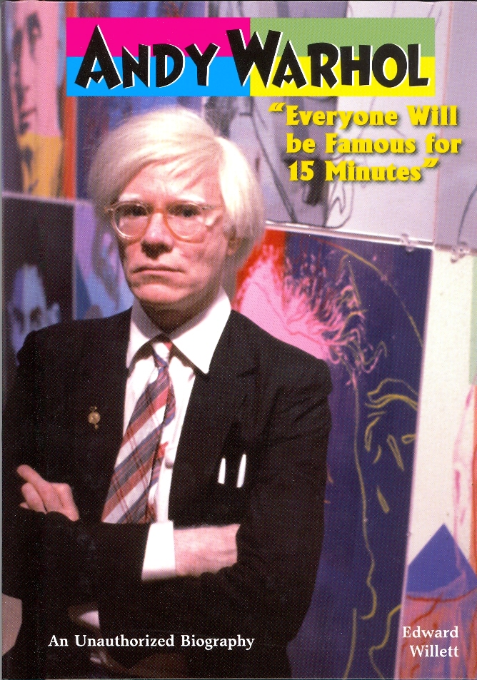 Andy warhol everyone will be famous for 15 minutes for Andy warhol famous works