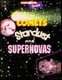 Comets, Stardust, and Supernovas